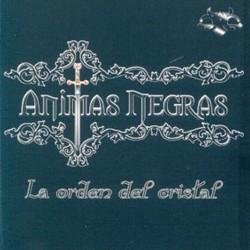 ANIMAS NEGRAS - La Orden Del Cristal CD
