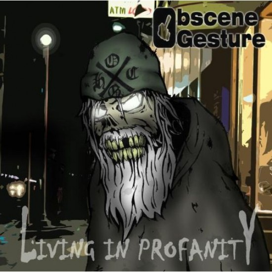 OBSCENE GESTURE - Living In Profanity CD
