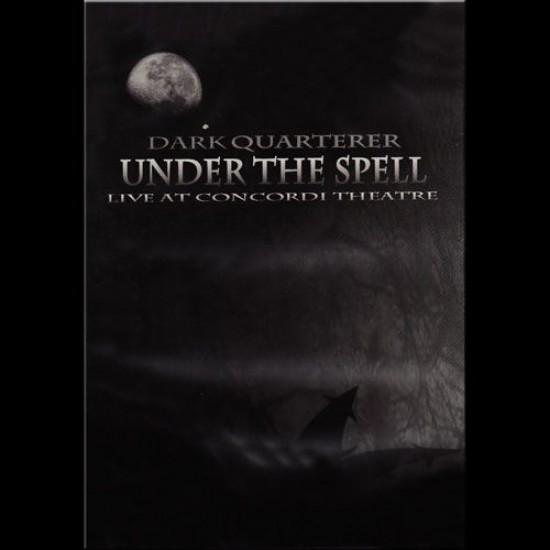 DARK QUARTERER - Under The Spell DVD