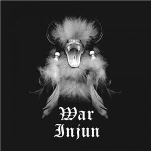 WAR INJUN - Tribal Eulogy