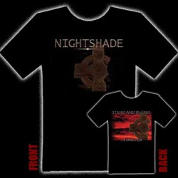 NIGHTSHADE - Stand And Be True T-Shirt