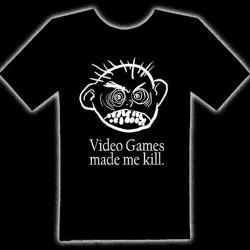 VIDEO GAMES MADE ME KILL T-SHIRT - Video Games Made Me Kill T-Shirt