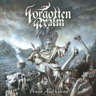 FORGOTTEN REALM - Power And Glory CD