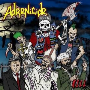 ADRENICIDE - Kill