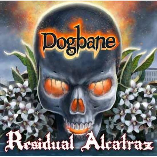 DOGBANE - Residual Alcatraz CD