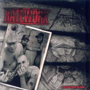HATEWORK - ...The Actual Worst Has Come...