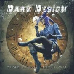 DARK DESIGN - Time Is An Illusion CD