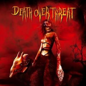 DEATH OVER THREAT - Sangre
