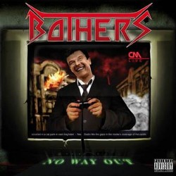 BOTHERS - No Way Out CD