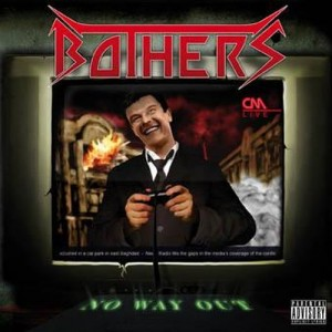 BOTHERS - No Way Out