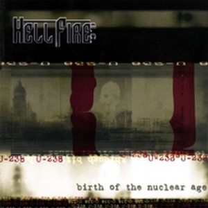 HELLFIRE B.C. - Birth Of The Nuclear Age