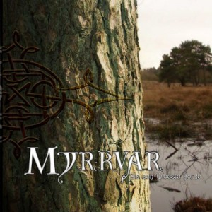MYRKVAR - Als Een Woeste Horde