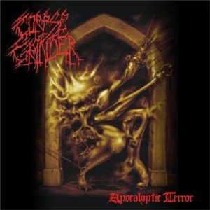 CORPSE GRINDER - Apocalyptic Terror