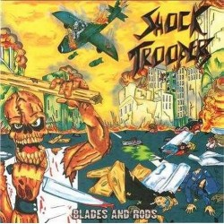 SHOCK TROOPERS - Blades And Rods