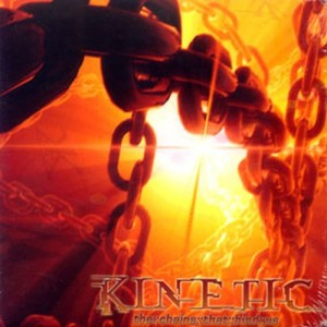 KINETIC - The Chains That Bind Us (digi)