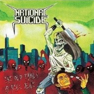 NATIONAL SUICIDE - The Old Family Is Still Alive CD