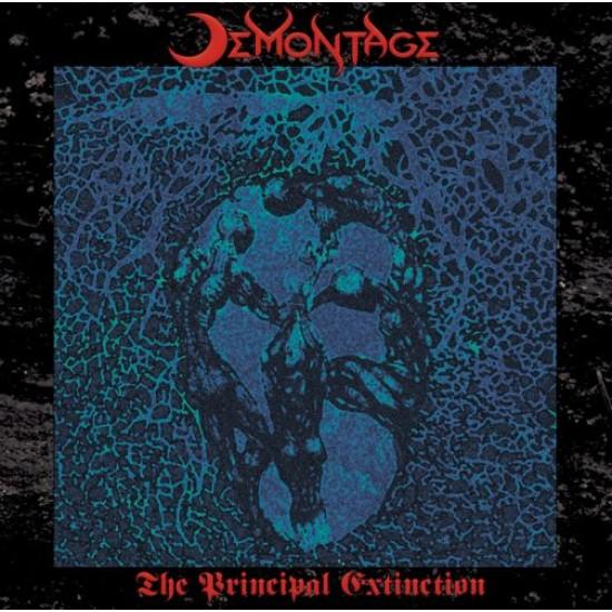 DEMONTAGE - The Principal Extinction CD