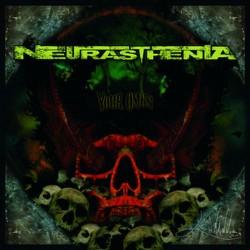NEURASTHENIA - Your Omen CD