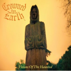CROWNED IN EARTH - Visions Of The Haunted CD