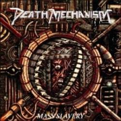 DEATH MECHANISM - Mass Slavery CD