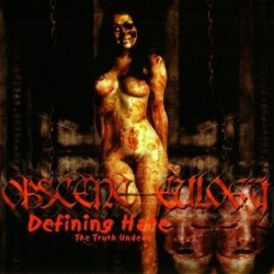 OBSCENE EULOGY - Defining Hate: The Truth Undead CD