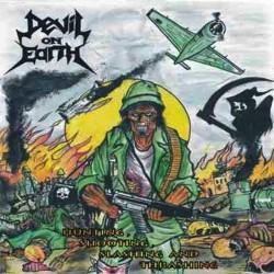 DEVIL ON EARTH - Hunting, Shooting, Slashing And Thrashing CD