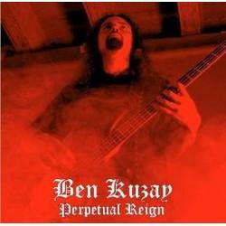BEN KUZAY - Perpetual Reign CD