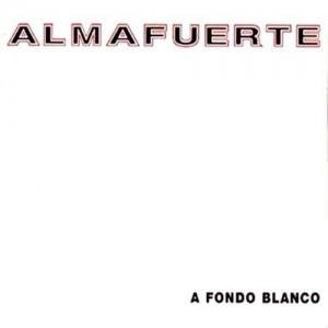 ALMAFUERTE - A Fondo Blanco