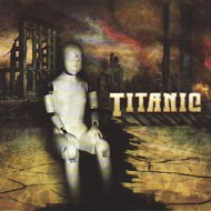 TITANIC - Wreckage (Best Of & The Rest Of) CD