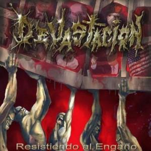 DEVASTACION - Resistendo Al Engano