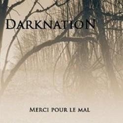 DARKNATION - Merci Pour Le Mal CD
