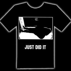 JUST DID IT T-SHIRT - Just Did It T-Shirt