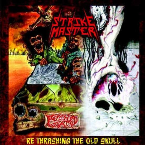 STRIKE MASTER - Re Thrashing The Old Skull CD