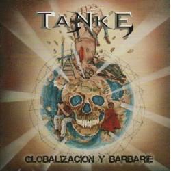 TANKE - Globalizacion Y Barbare CD