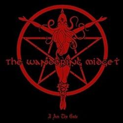 THE WANDERING MIDGET - I Am The Gate CD
