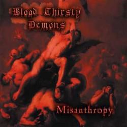 BLOOD THIRSTY DEMONS - Misanthropy CD