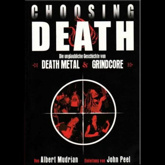 CHOOSING DEATH - Death Metal & Grindcore Story Book