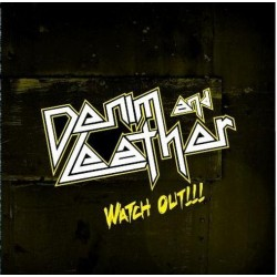 DENIM AND LEATHER - Watch Out!!! CD