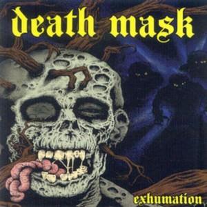 DEATH MASK - Exhumation