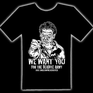 JOIN THE DEADITE ARMY T-SHIRT - Join The Deadite Army