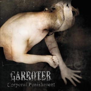 GARROTER - Corporal Punishment