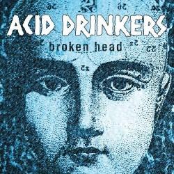 ACID DRINKERS - Broken Head CD