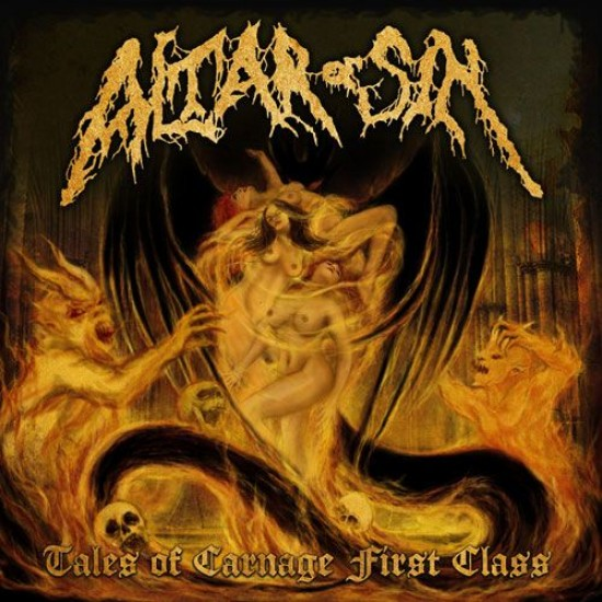 ALTAR OF SIN - Tales Of Carnage First Class CD