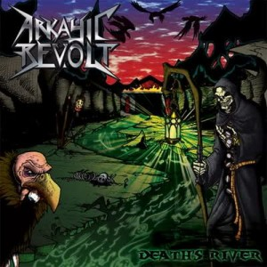 ARKAYIC REVOLT - Deaths River