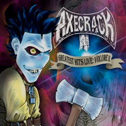 AXECRACK - Greatest Hits Live: Volume II CD-R