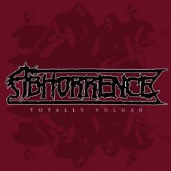 ABHORRENCE - Totally Vulgar Vinyl LP