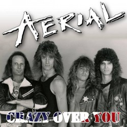 AERIAL - Crazy Over You CD