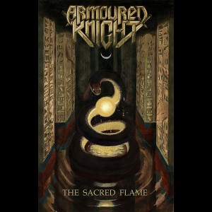 ARMOURED KNIGHT - The Sacred Flame