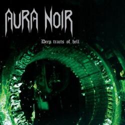 AURA NOIR - Deep Tracts Of Hell Vinyl LP