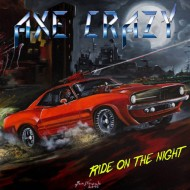 AXE CRAZY - Ride On The Night CD
